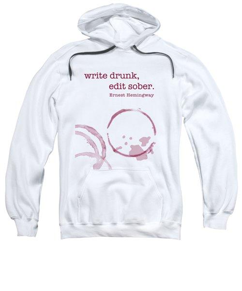 Write Drunk Sweatshirt