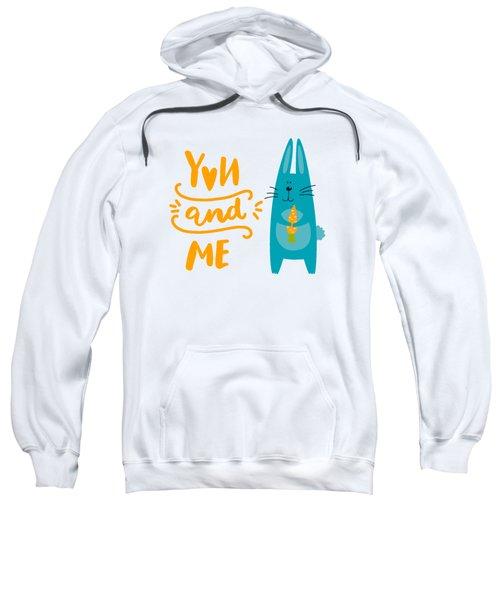 You And Me Bunny Rabbit Sweatshirt