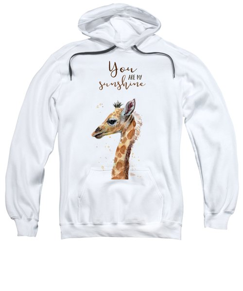 You Are My Sunshine Giraffe Sweatshirt