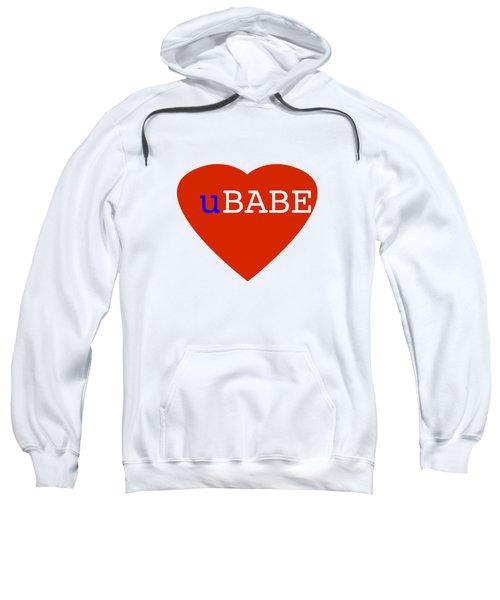 Love U Babe Sweatshirt