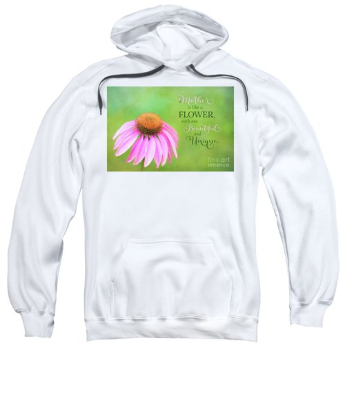 A Mother Is Lke A Flower Sweatshirt