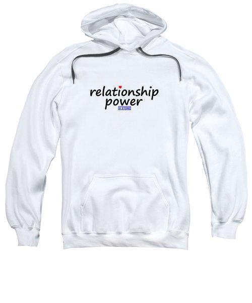 Relationship Power Sweatshirt