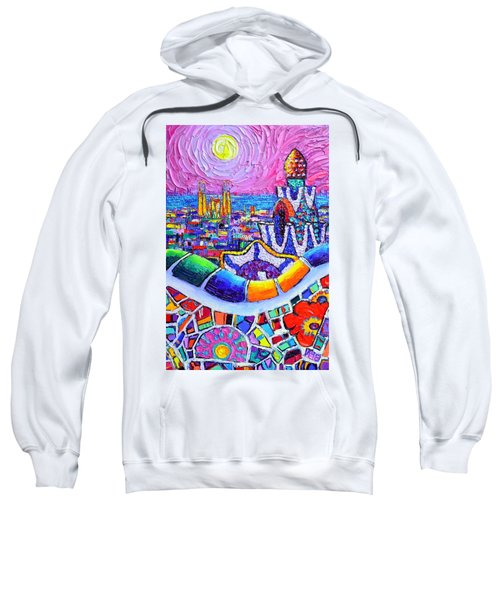 Barcelona Park Guell Colorful Night Textural Impasto Knife Oil Painting Abstract Ana Maria Edulescu Sweatshirt