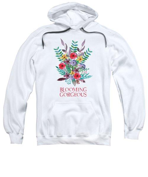 Blooming Gorgeous Sweatshirt