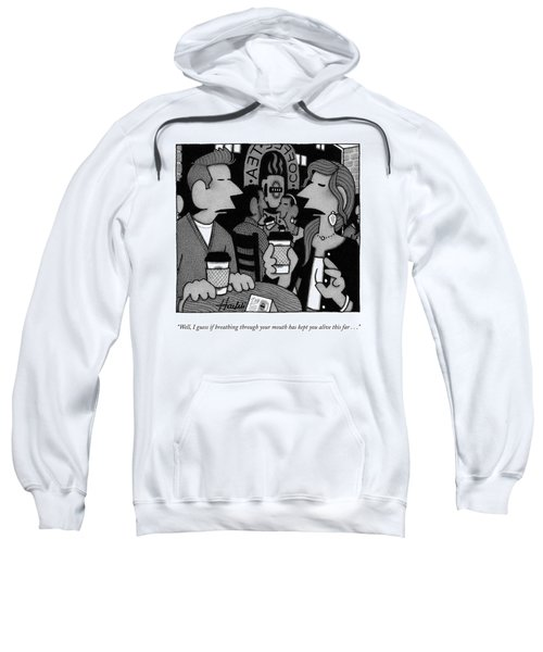 Breathing Through Your Mouth Sweatshirt