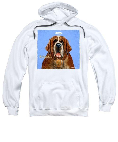 B.y.o.b... Sweatshirt
