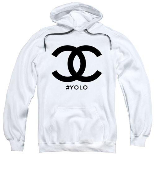 Chanel Yolo - You Only Live Once Sweatshirt