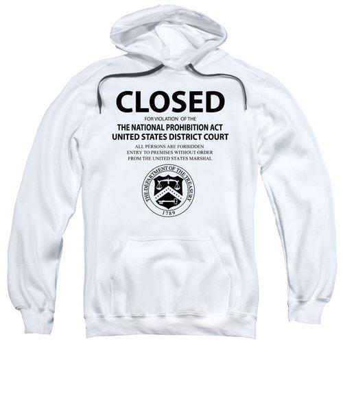 Closed For Violation Of Prohibition Act - T-shirt Sweatshirt