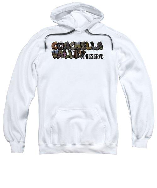 Coachella Valley Preserve Big Letter Sweatshirt