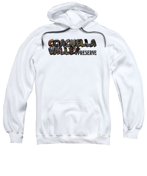 Coachella Valley Preserve Big Letter Sweatshirt