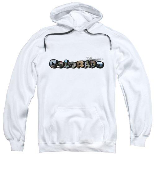Colorado Big Letter Digital Art Sweatshirt
