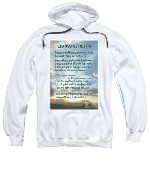 Do Not Stand At My Grave And Weep Sweatshirt
