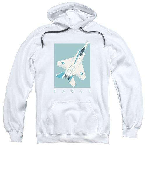 F15 Eagle Fighter Jet Aircraft - Sky Sweatshirt