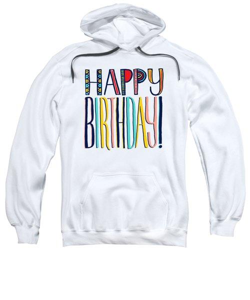 Happy Birthday Sweatshirt