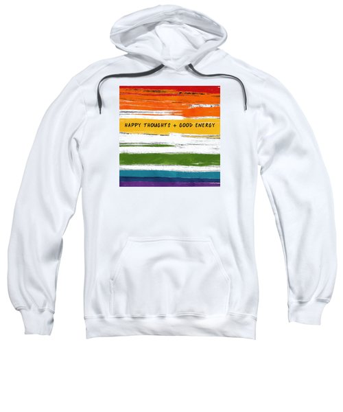Happy Thoughts Rainbow- Art By Linda Woods Sweatshirt