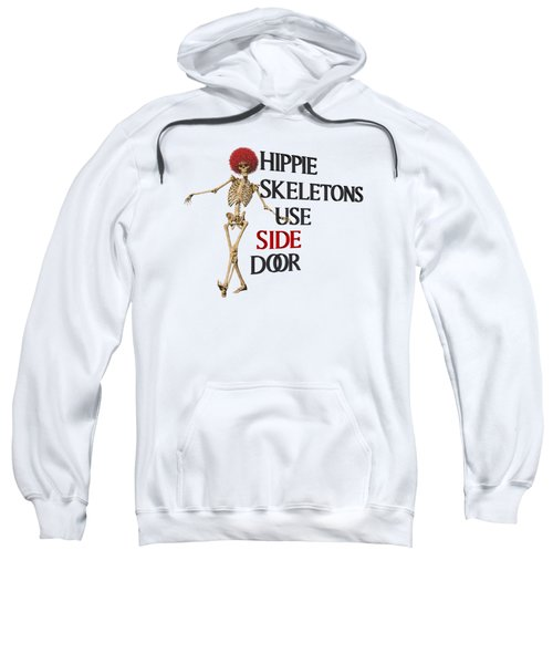 Hippie Skeletons Use Side Door P N G Sweatshirt