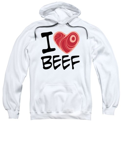 I Love Beef Sweatshirt