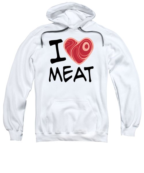 I Love Meat Sweatshirt