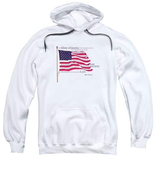 Law And Society American Flag With Robert Kennedy Quote Sweatshirt