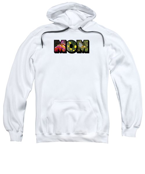 Mom Big Letter-great Mother's Day Gift Sweatshirt