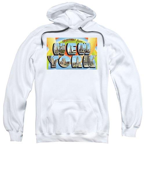 New York Greetings - Version  3 Sweatshirt