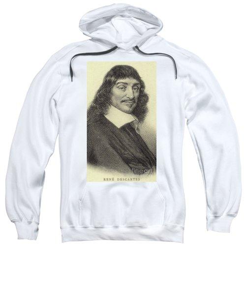 Rene Descartes, French Philosopher, Mathematician And Writer Sweatshirt