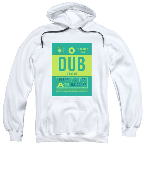 Retro Airline Luggage Tag 2.0 - Dub Dublin Ireland Sweatshirt