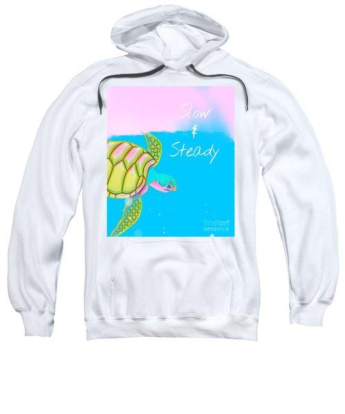 Slow And Steady Sweatshirt
