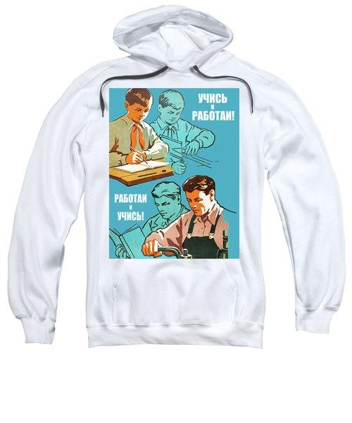 Study And Work Sweatshirt