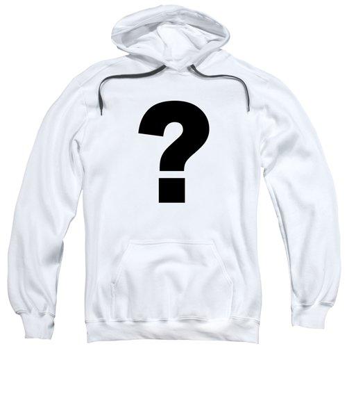 Text Question Mark ? In Black -  Dth301 Sweatshirt