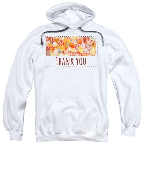 Thank You #2 Sweatshirt