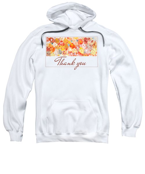Thank You #3 Sweatshirt