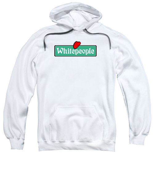 White People Sweatshirt