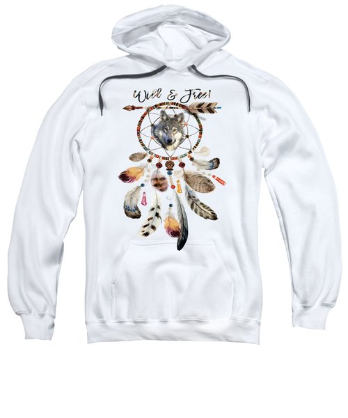 Sweatshirt featuring the mixed media Wild And Free Wolf Spirit Dreamcatcher by Georgeta Blanaru