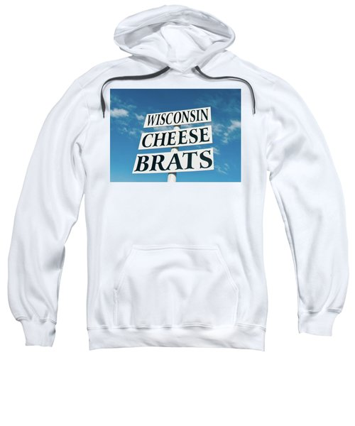 Wisconsin Cheese Brats Sign Sweatshirt