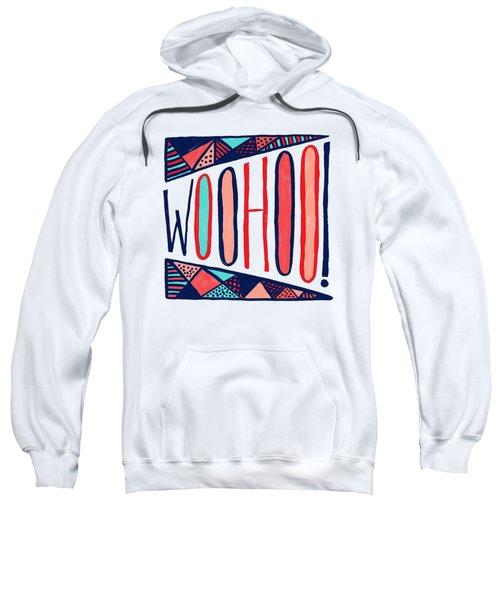 Woohoo Sweatshirt