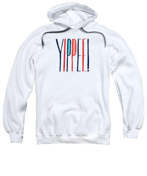 Yippee Sweatshirt