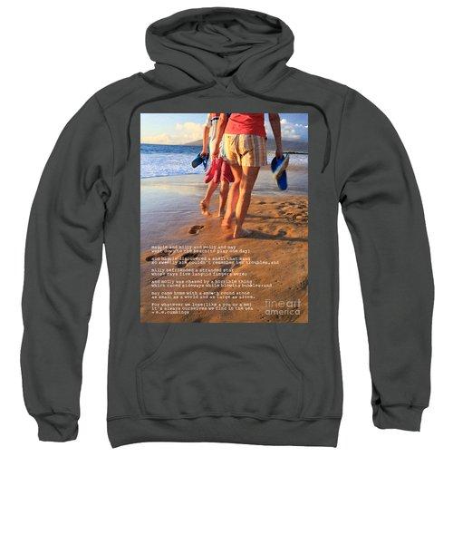 Always Ourselves We Find In The Sea Sweatshirt