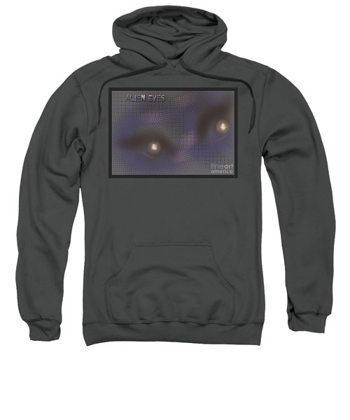 Alien Eyes 3 Sweatshirt