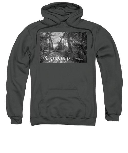 Beginnings... Sweatshirt