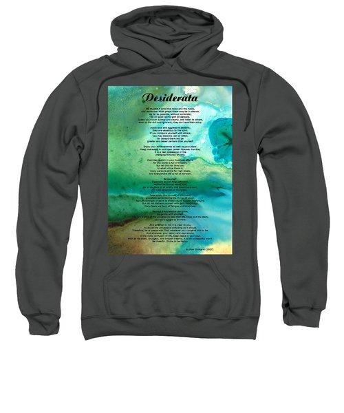 Desiderata 2 - Words Of Wisdom Sweatshirt