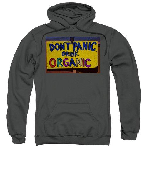 Don't Panic Sign Sweatshirt
