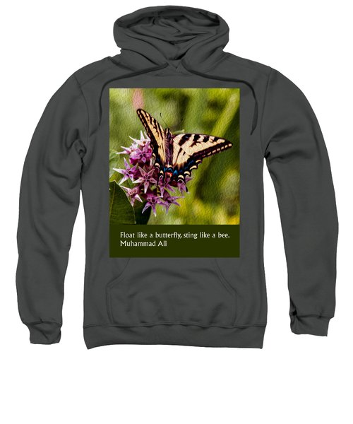 Float Like A Butterfly Sweatshirt