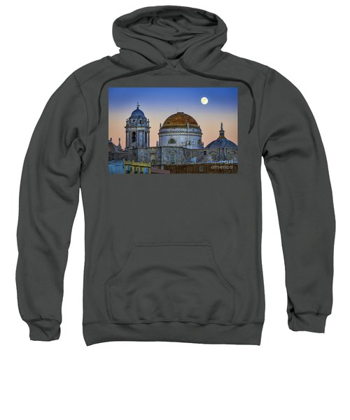 Full Moon Rising Over The Cathedral Cadiz Spain Sweatshirt