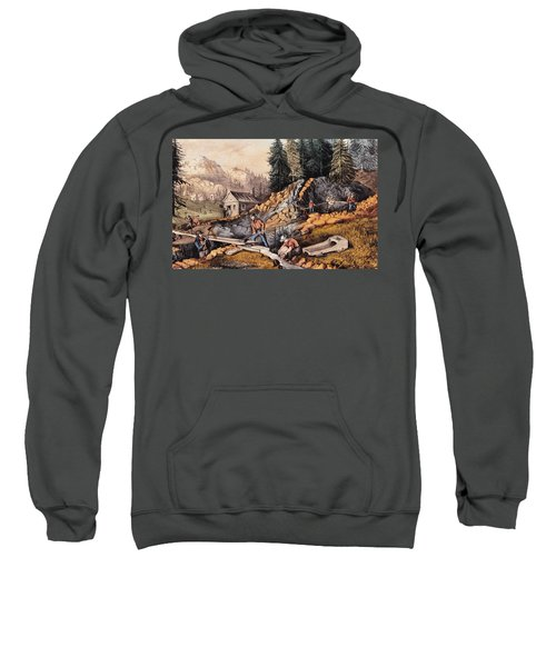 Gold Mining In California Sweatshirt
