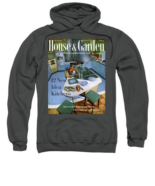 House And Garden Kitchen Ideas Issue Sweatshirt