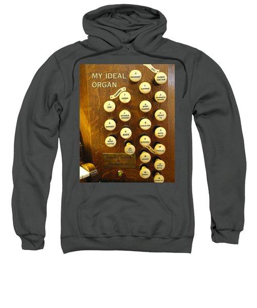 My Ideal Organ Sweatshirt