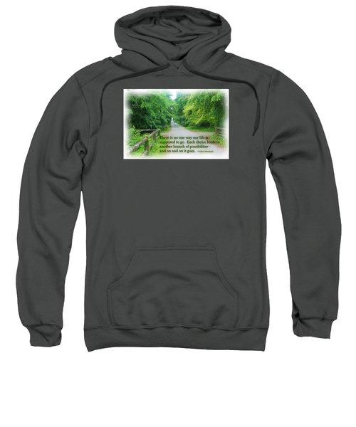 No One Way Sweatshirt