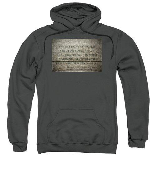 Quote Of Eisenhower In Normandy American Cemetery And Memorial Sweatshirt