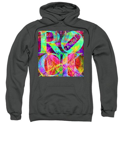 Rock And Roll 20130708 Fractal Sweatshirt
